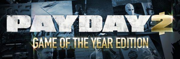 Payday 2 GOTY Edition Steam Key   Region Free   Multilanguage