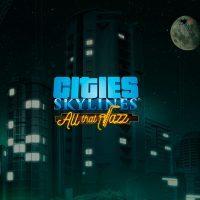 سی دی کی اریجینال استیم Cities: Skylines - All That Jazz