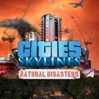 سی دی کی اریجینال استیم Cities: Skylines - Natural Disasters